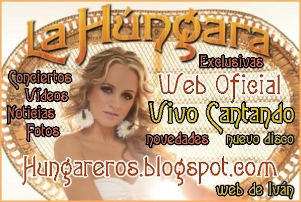Web Oficial La Húngara -  Nuevo Disco Vivo Cantando 2011 - Noticias actualizadas diariamente