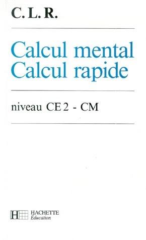 Cole r f rences c l r calcul mental calcul rapide - Calcul cm1 a imprimer ...
