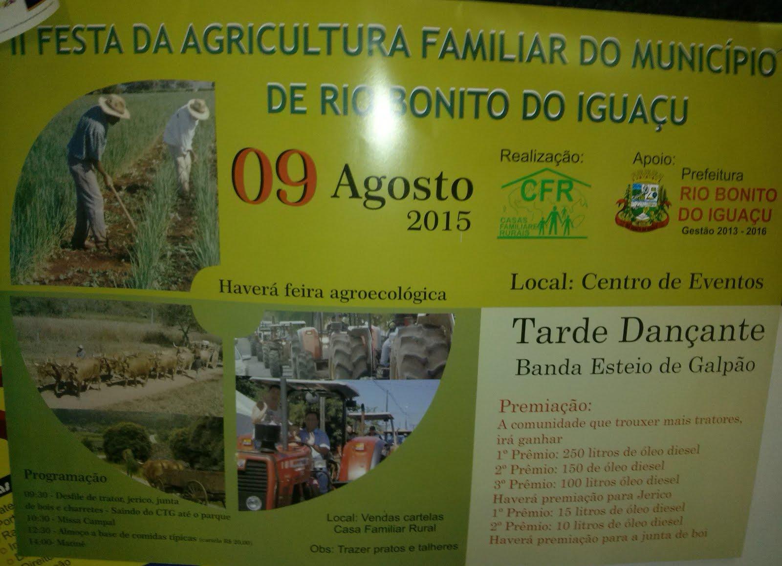 Rio Bonito do Iguaçu:Vem aí a II Festa da Agricultura Familiar, dia 9 de agosto!!!