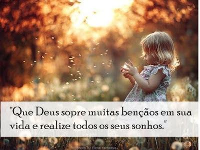 Que Deus derrame muitas bênçãos em sua vida