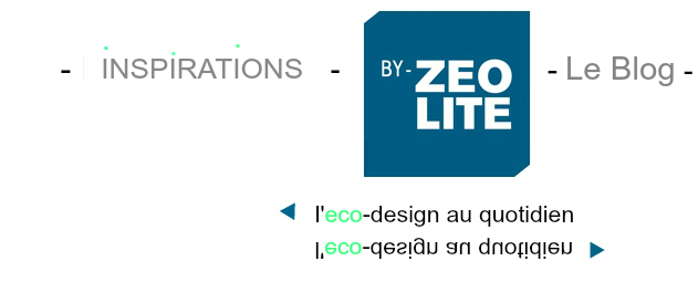 - inspirations - By- Zéolite