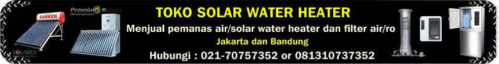 Pemanas Air Solar Water Heater