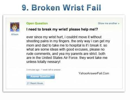 yahoo answers fail - Broken Wrist Fail