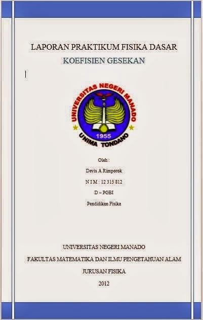 laporan praktikum koefisien gesekan,fisika dasar,format laporan praktikum
