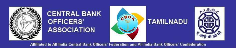 CENTRAL BANK  OFFICERS ASSOCIATION  TAMIL NADU  Affiliated to All India  Central Bank Officers' F