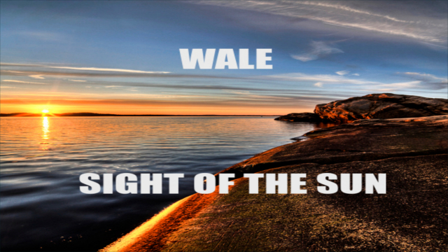Wale – sight of the sun freestyle