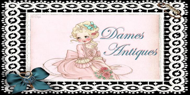 Dames Antiques