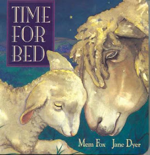 Time for Bed by Mem Fox and illustrated by Jane Dyer