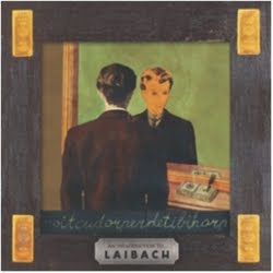 An Introduction To... Laibach / Reproduction Prohibited
