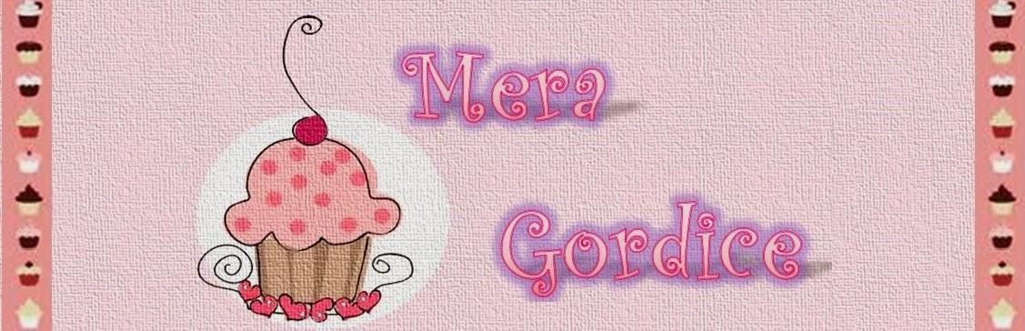 Mera Gordice