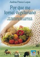 Promoção: Por que me tornei vegetariano