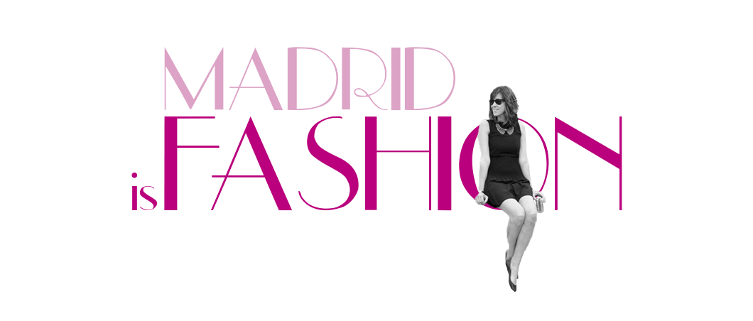 Madrid is Fashion