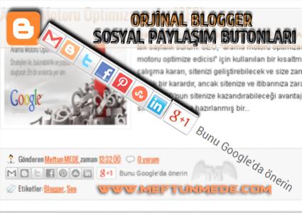 orjinal blogger sosyal paylasim butonlari
