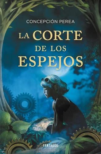 """Portada del libro """"La Corte de los Espejos"""" de Concepción Perea"""