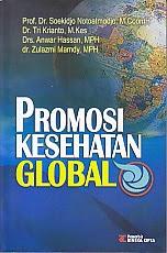 toko buku rahma: buku PROMOSI KESEHATAN GLOBAL, pengarang soekidjo notoatmodjo, penerbit rineka cipta