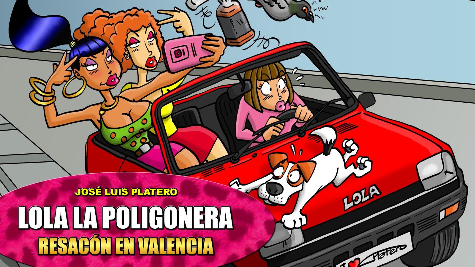 """""""LOLA LA POLIGONERA: RESACÓN EN VALENCIA"""" A LA VENTA"""