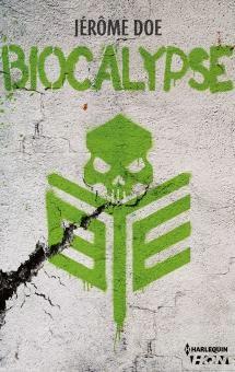 Biocalypse - Jérôme Doe