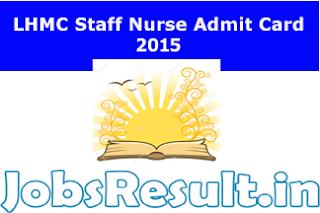 LHMC Staff Nurse Admit Card 2015
