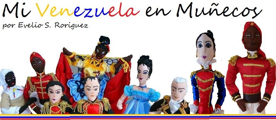 Mi Venezuela en Muñecos