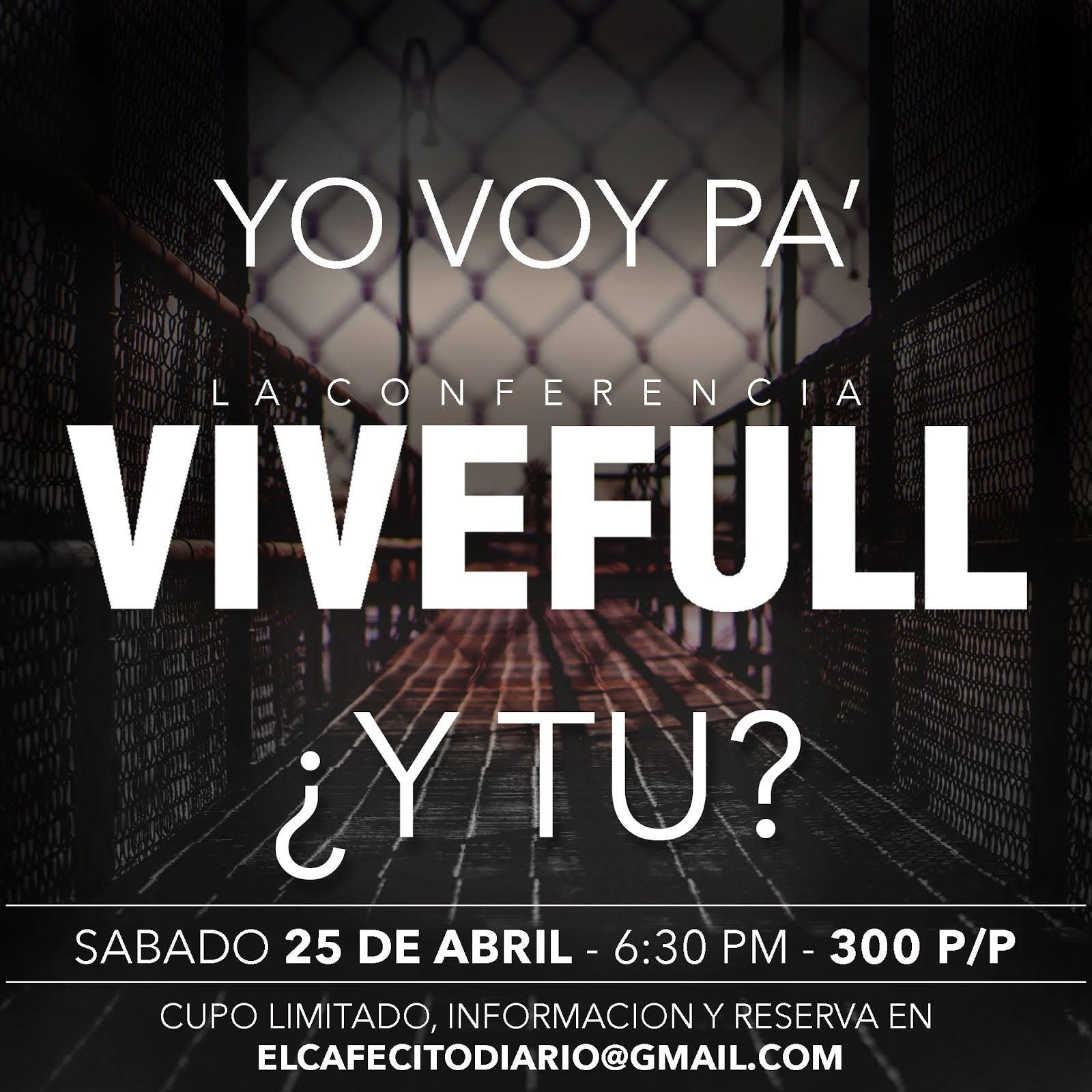Yo Voy pa #ViveFull
