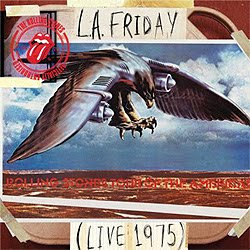 Rolling Stones - LA Friday (Live 1975) - CD