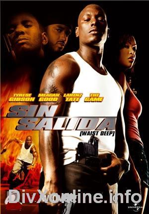 Sin Salida: Waist Deep (2006)