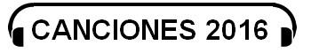 Nuevas Canciones 2016 - Últimos Temas Musicales