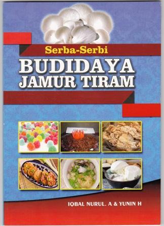 Buku Serba-serbi Budidaya Jamur Tiram