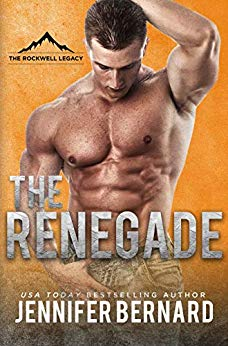 The Renegade (The Rockwell Legacy Book 3) by Jennifer Bernard (CR)