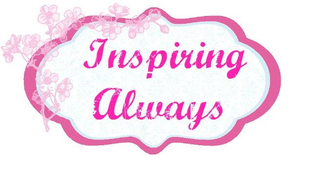 Inspiring Always