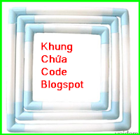 Tạo khung độc đáo chứa code trong Blogger