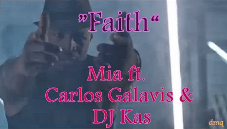 MIA feat Carlos Galavis & DJ KAS - Faith | Official Video Clip
