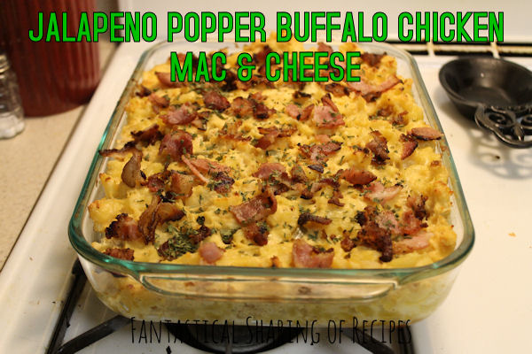 Jalapeno Popper Buffalo Chicken Mac & Cheese - spicy jalapenos, flavorful buffalo chicken, and bacon, oh my!  www.fantasticalsharing.com/