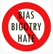 WE HATE BIAS BIGOTRY