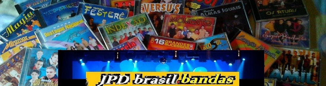 //JPD Brasil.Bandas//o melhor do sul divulgando a melhor musica