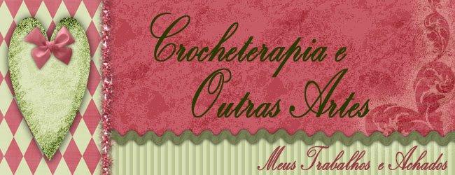 Crocheterapia e Outras Artes