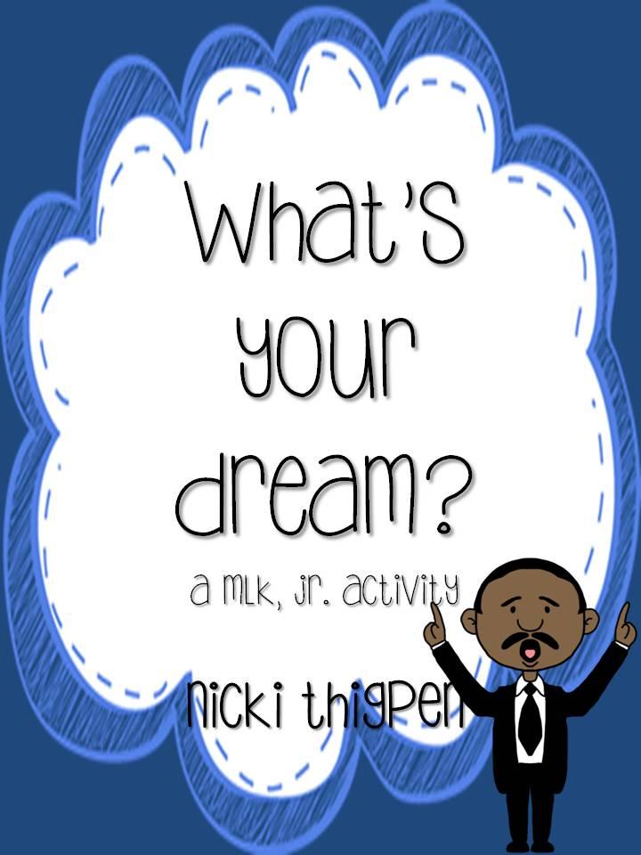 http://www.teacherspayteachers.com/Product/Whats-Your-Dream-A-Martin-Luther-King-Jr-Quick-Activity-1067407