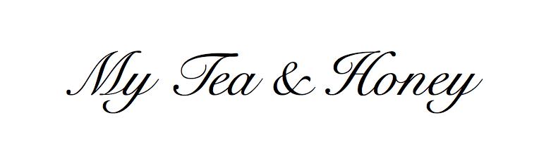 My Tea & Honey