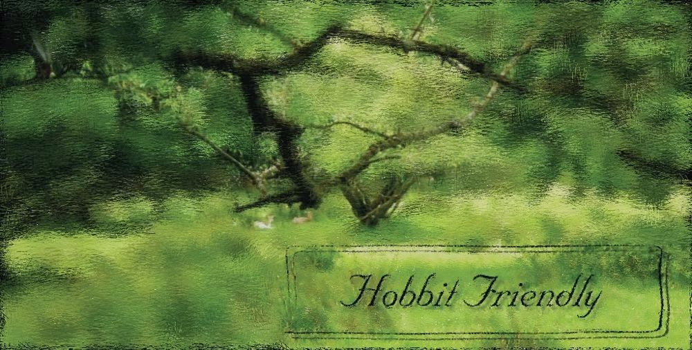 hobbit friendly