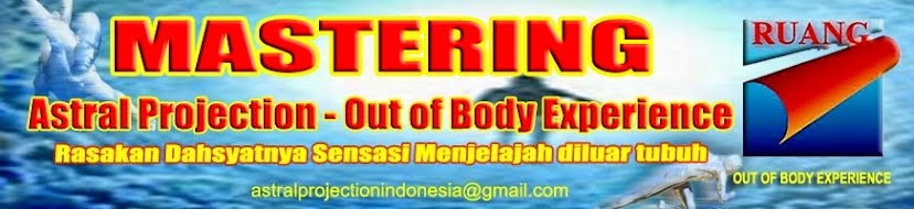 Ruang astral projection indonesia