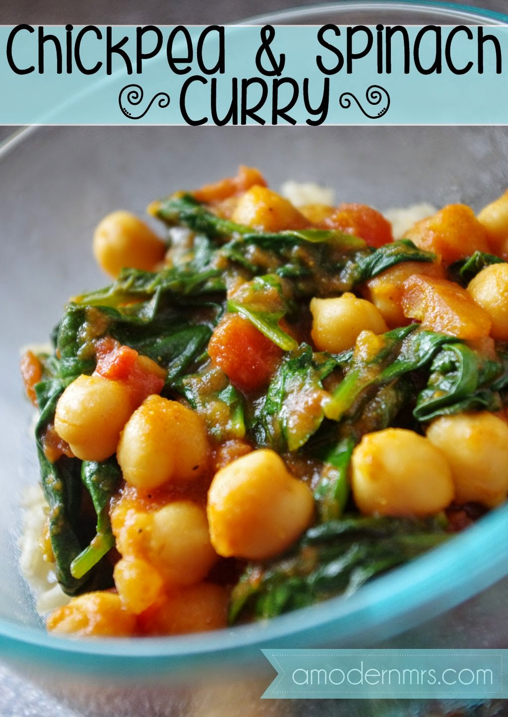 Chickpea and Spinach Curry Recipe — a Modern Mrs.