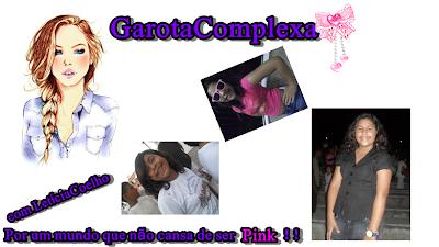 ♥Garota Complexa♥