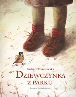 Barbara Kosmowska. Dziewczynka z parku.