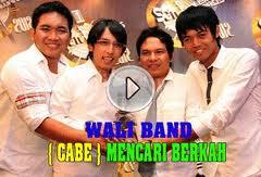 Download Lagu Wali - Cari Berkah (CABE) Mp3