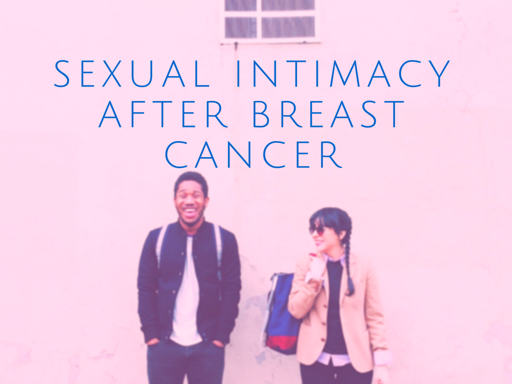 Sexual Intimacy After Breast Cancer