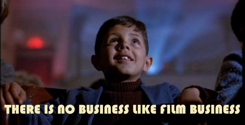 There is no business, like film business