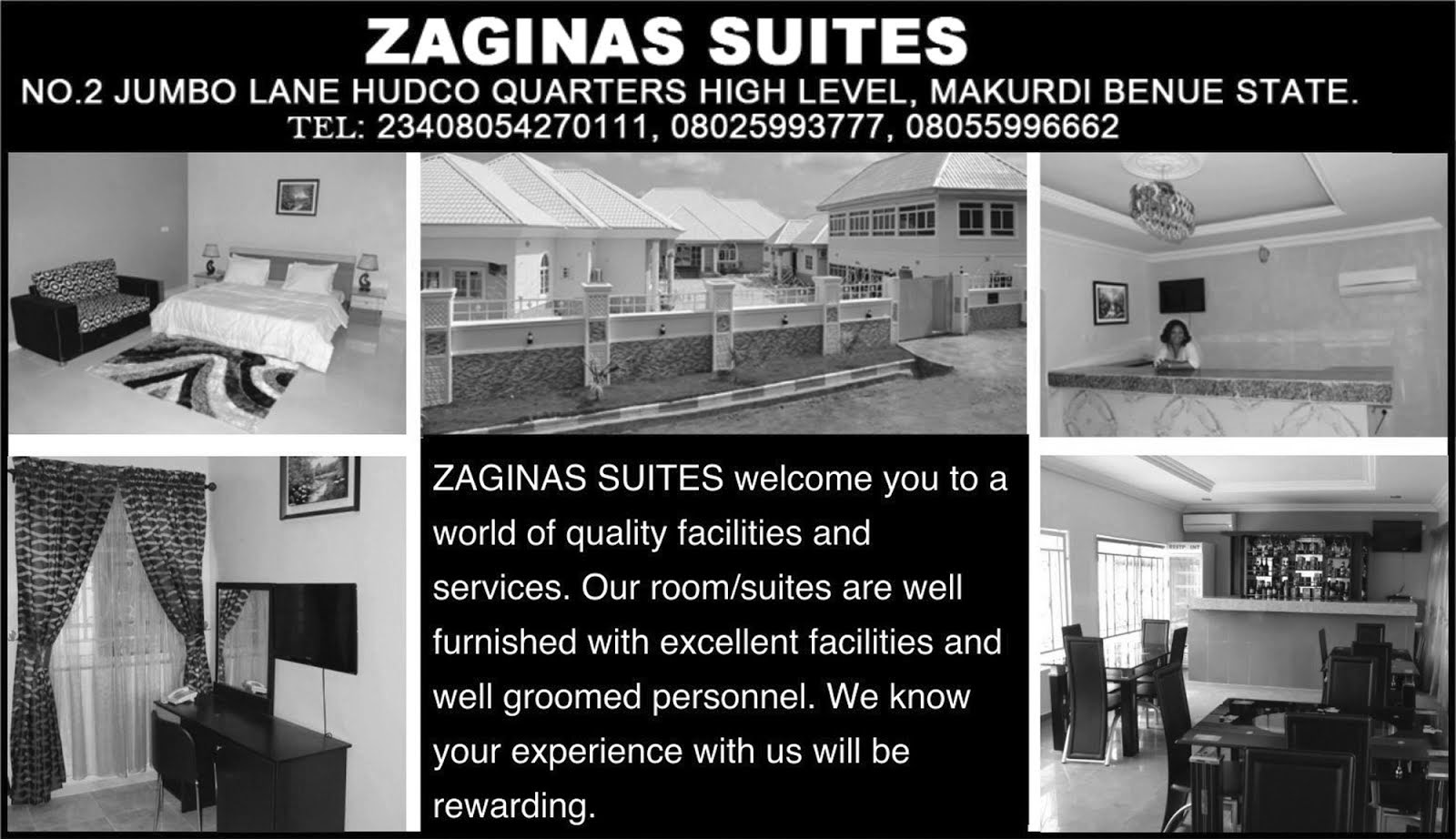 ZAGINAS SUITES , Benue
