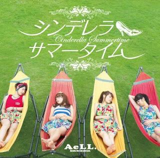 AeLL. - Cinderella Summer Time シンデレラ サマータイム
