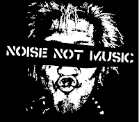MAKE NOISE NOT MUSIC!!!