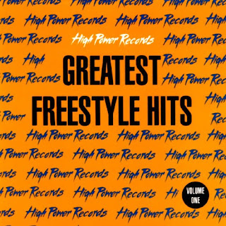 High Power Records - Greatest Freestyle Hits Vol. 1   Greatest+Freestyle+Hits+Vol.+1